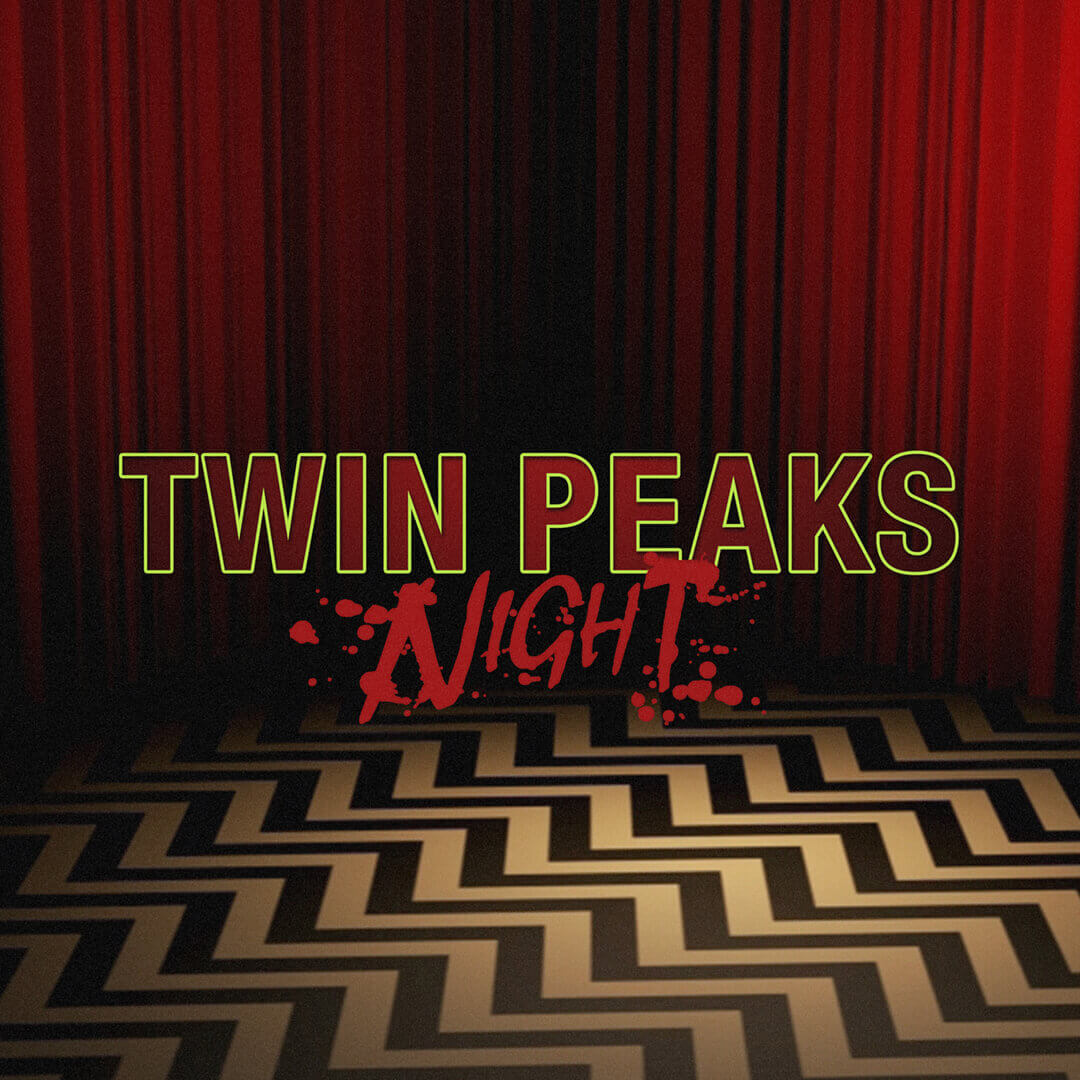 Twin Peaks Night